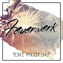 Die Piloten_Feuerwerk Cover 3000x3000.jp