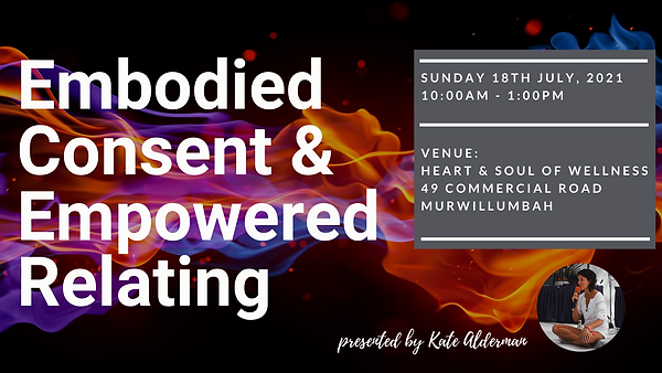 Embodied Consent & Empowered Relating Kate Alderman Gold Coast Queensland