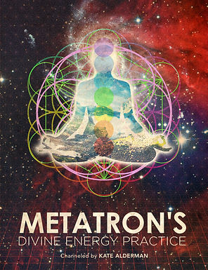 Metatron's Divine Energy Practice - Channeled ebook