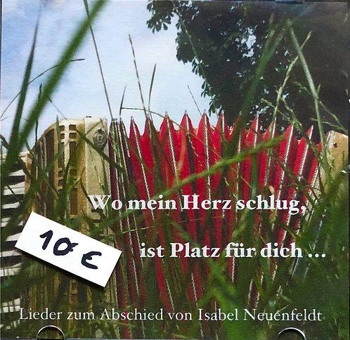 Isabel Neuenfeldt / Wo mein Herz schlugt, ist Platz für dich...