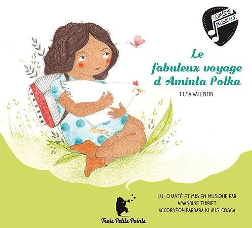 La fabuleuse histoire d'Aminta Polka