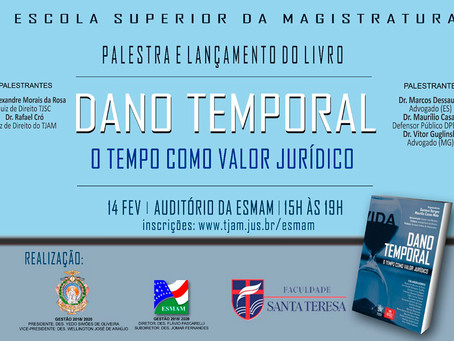 Seminário promovido pela Esmam aborda 'dano temporal'