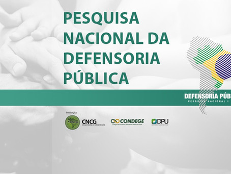 Veja os resultados da Pesquisa Nacional da Defensoria Pública 2021