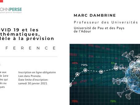 Conférence: Covid-19 et les mathématiques, du modèle à la prévision.