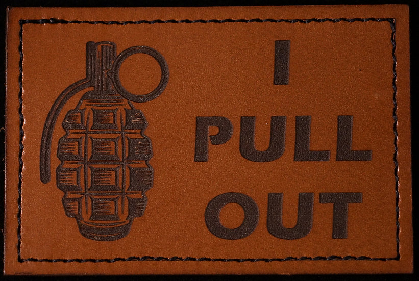 I PULL OUT Patch