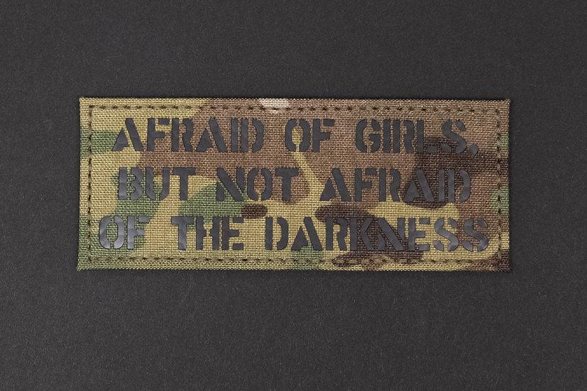 Afraid Of Girls Patch
