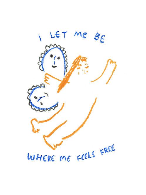 Feels Free (A3 Print)