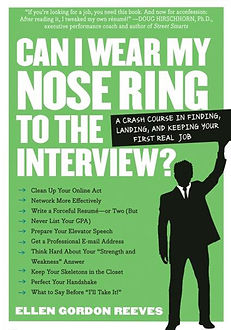 """""""Can I Wear My Nose Ring to the Interview"""" book by Ellen Gordon Reeves 