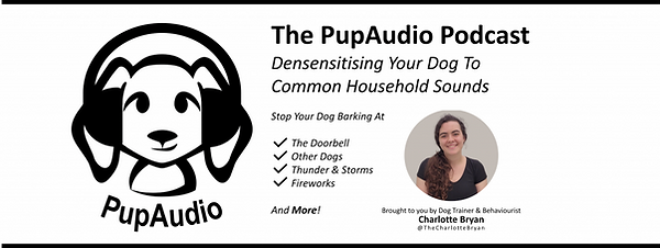PupAudio Podcast for desensitising your