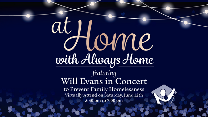 AT HOME WITH ALWAYS HOME, a Virtual Event to Prevent Family Homelessness
