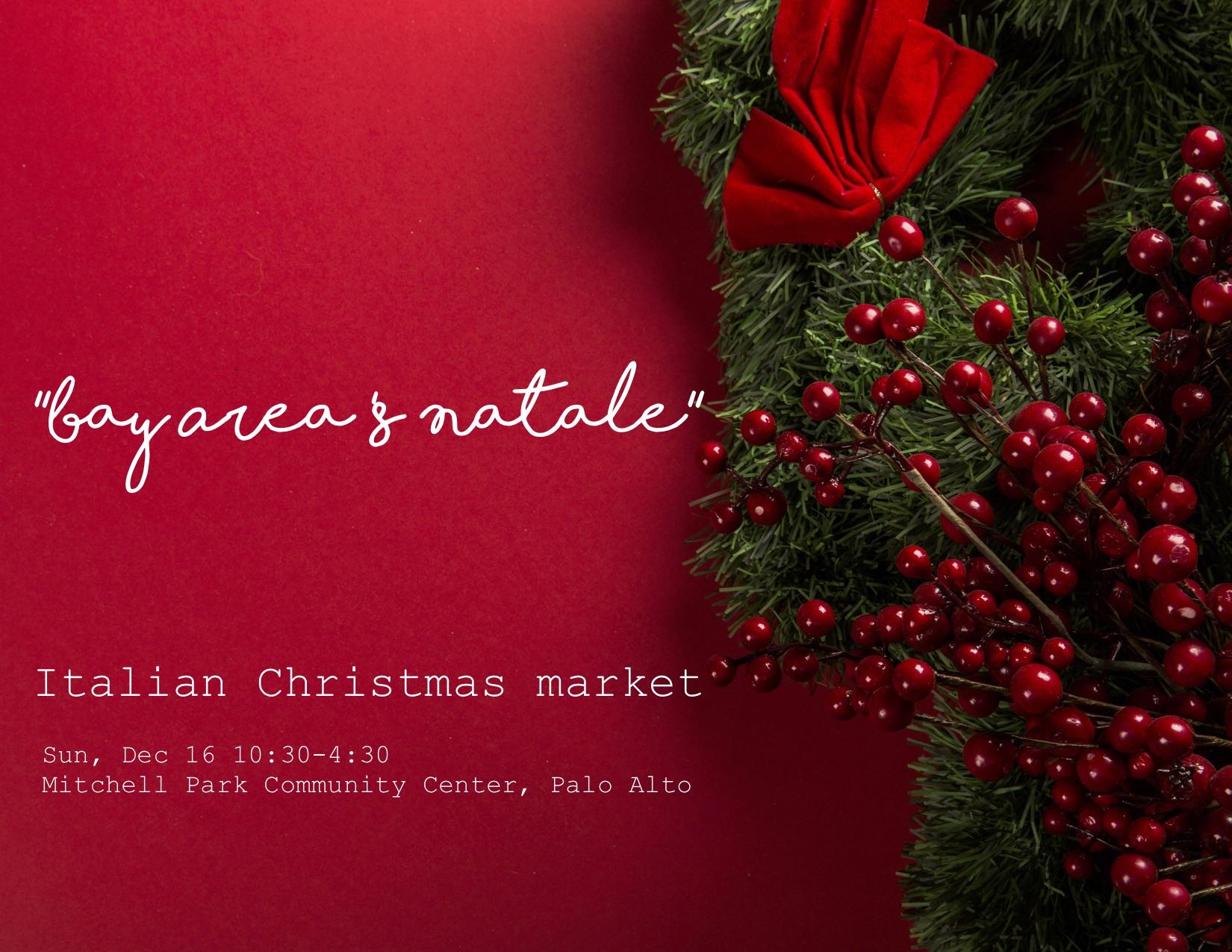 Italian Christmas.Bay Area S Natale Italian Christmas Market