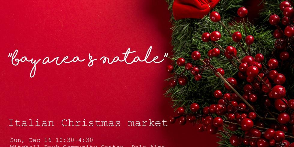 Bay Area's Natale   Italian Christmas market