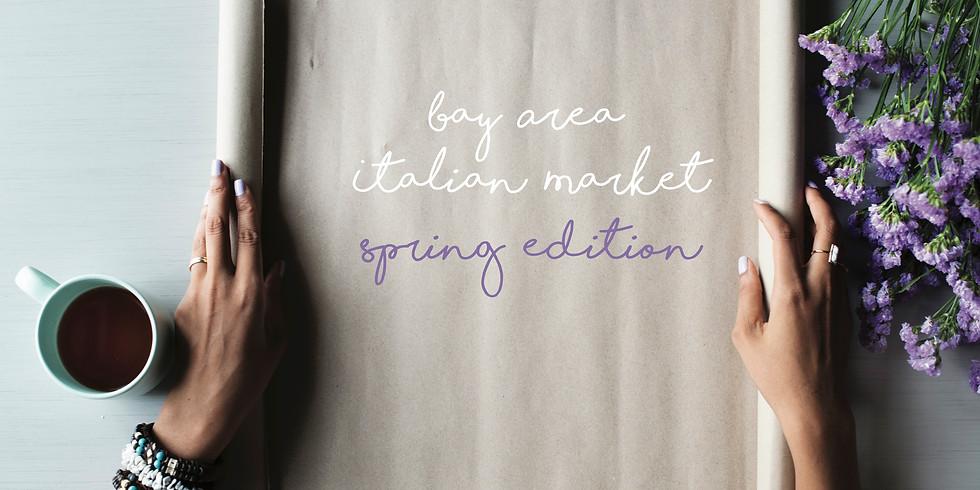 Italian Market - Spring Edition