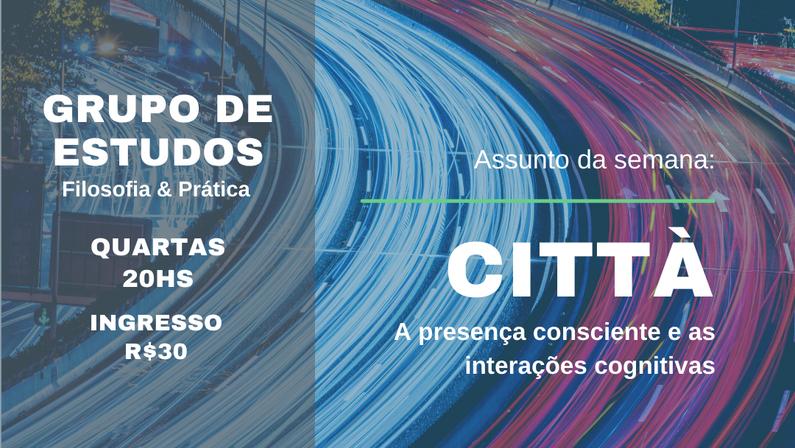 Città: A presença consciente e as interações cognitivas