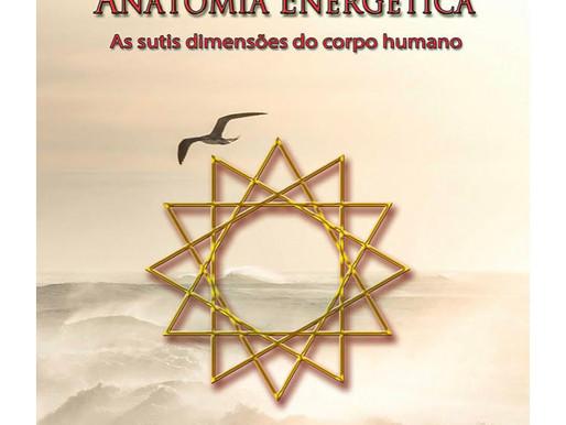 Livro: Anatomia Energética - As sutis dimensões do corpo humano
