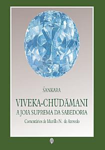 Livro de Yoga em destaque: Viveka-Chudamani: A Jóia Suprema da Sabedoria