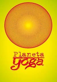 FILME: Planeta Yoga
