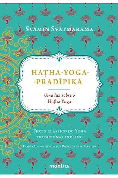 "Livro ""Hatha Yoga Pradipika"" + Intensivo 7 dias de Yoga"