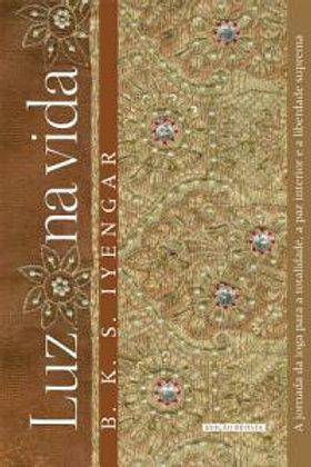 """Livro """"Luz na Vida"""" + Intensivo 7 dias de Yoga"""