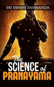 Livro de Yoga em destaque: The Science of Pranayama