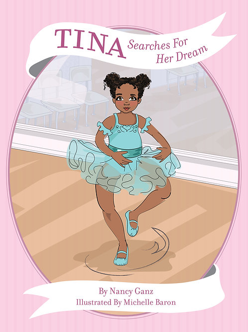 Pre Order Tina Searches For Her Dream!