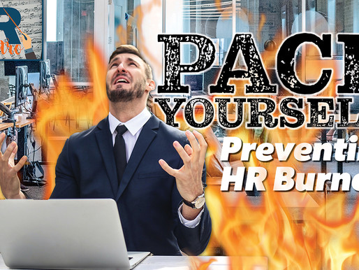 Pace Yourself – Preventing HR Burnout