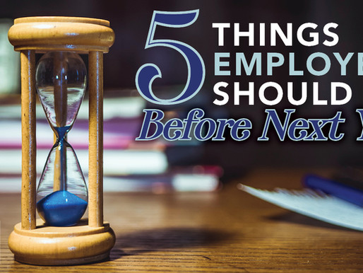 5 Things Employers Should Do Before Next Year