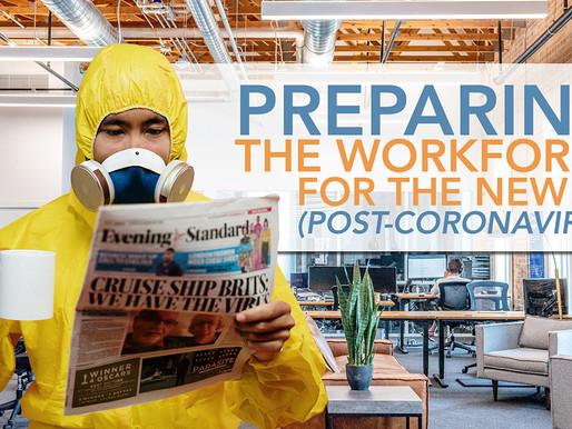 Preparing the Workforce for the New PC: Post-Coronavirus