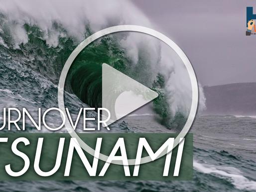 Turnover Tsunami