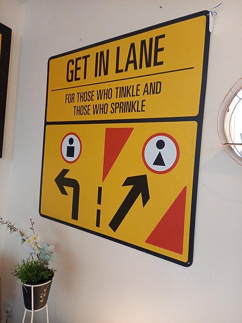 Get In Lane Sign