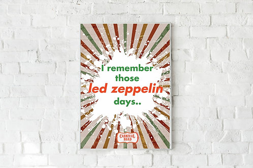 Carnival Road 'Led Zeppelin Days' A2 Poster - Starburst