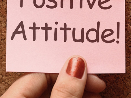 Attitude Is Everything – Change That Bad Mood Into A Good One