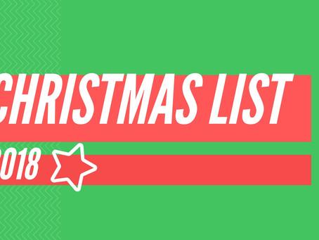 My Christmas List 2018