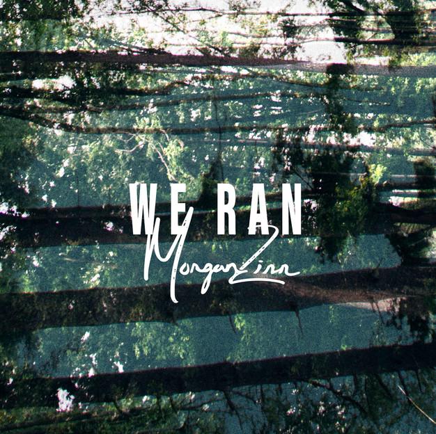 Morgan Zinn We Ran.jpg