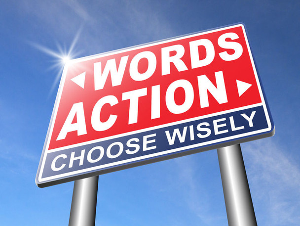 Do your actions speak louder than your words?
