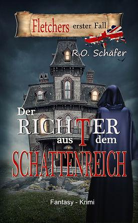 Buchcover Der Richter aus dem Schattenreich Autor Rudolf Otto Schäfer