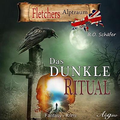 Hörbuch Das dunkle Ritual Autor Rudolf Otto Schäfer Fantasy
