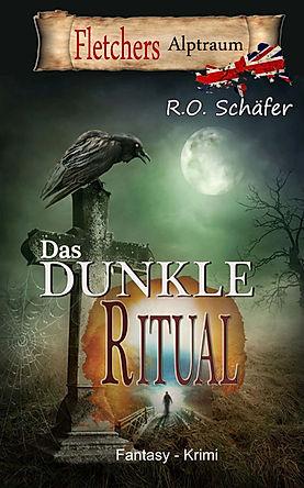 Buchcover Das dunkle Ritual Autor Rudolf Otto Schäfer
