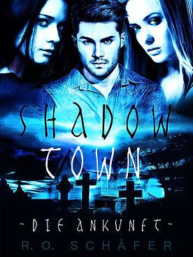 Buchcover Shadow Town Autor Rudolf Otto Schäfer