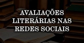 AVALIAÇÕES LITERÁRIAS NAS REDES SOCIAIS