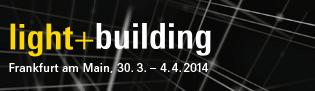 Light + Building vom 30.03. bis 04.04.2014 Weltleitmesse für Architektur und Technik