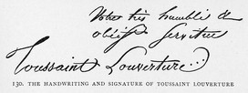 The handwriting and signature of Toussaint Louverture.