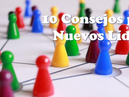 10 Consejos para nuevos líderes...
