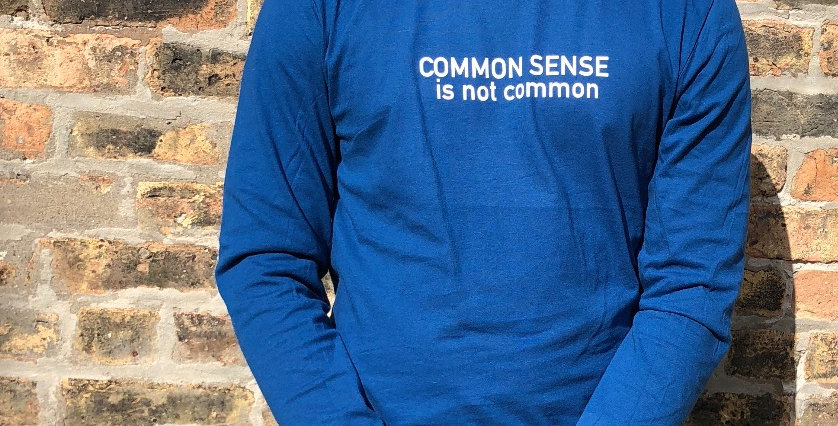 COMMON SENSE is not common long sleeve