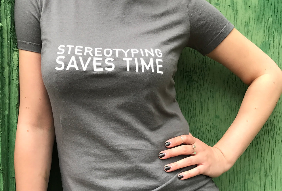 STEREOTYPING SAVES TIME