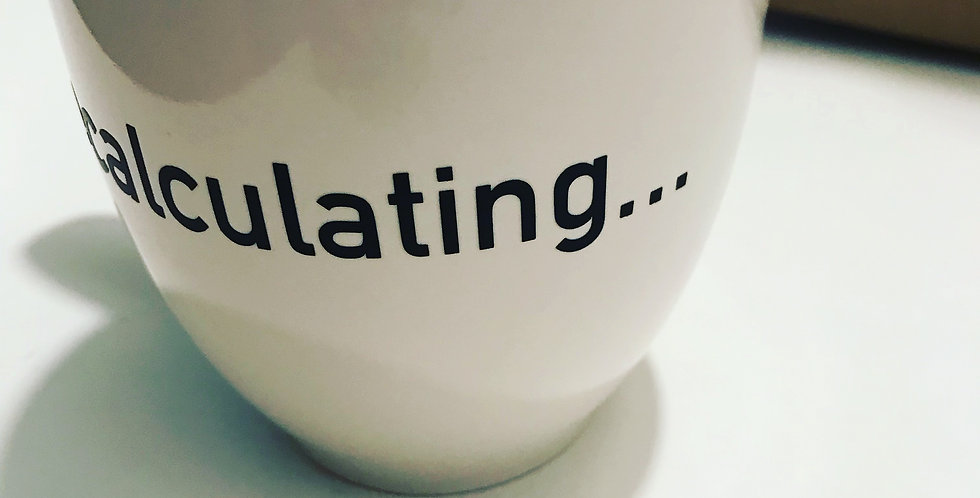 recalculating... Coffee Cup