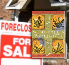 The Four Agreements (of Foreclosure)