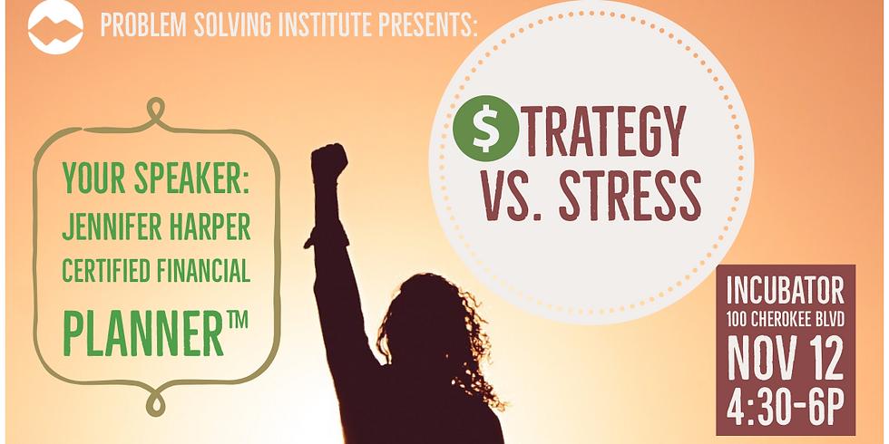 Strategy vs. Stress: A Financial Empowerment Class