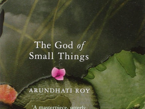 The God of Small Things, by Arundhati Roy