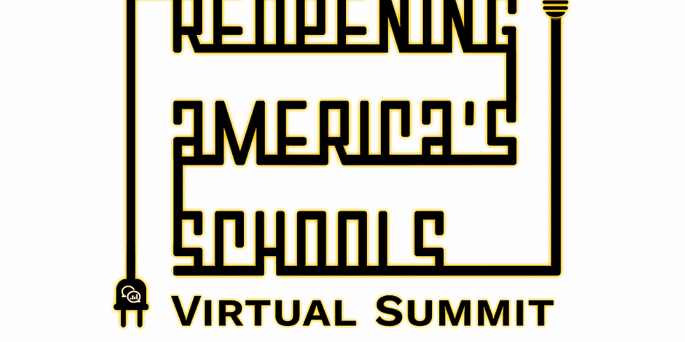 Reopening America's Schools Virtual Summit